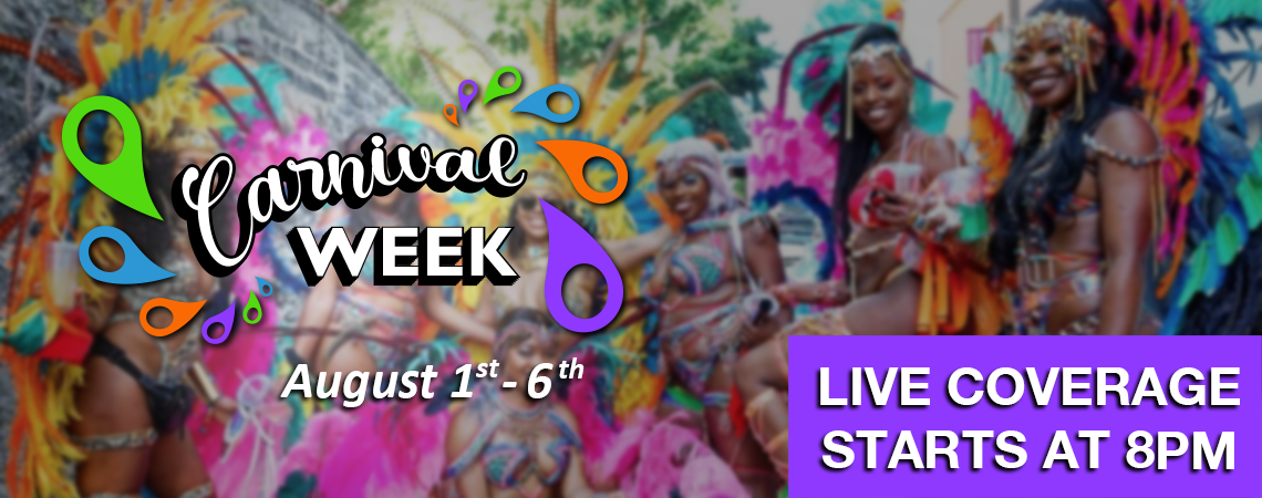 Carnival Week: August 1-6, live coverage starts at 8 p.m.